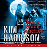 Black Magic Sanction: Rachel Morgan, Book 8 | Kim Harrison