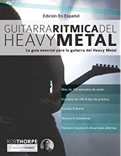 Heavy Metal Lead Guitar: An Introduction to Heavy Metal Soloing for Guitar: Volume 2 Learn Heavy Metal Guitar: Amazon.es: Thorpe, Mr Rob, Alexander, Mr Joseph: Libros en idiomas extranjeros