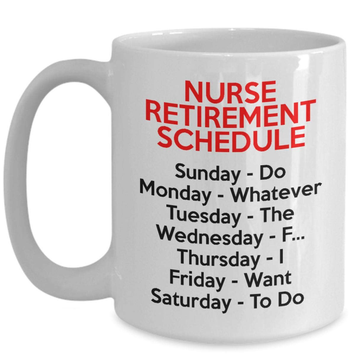 Amazon.com: Nurse Retirement Gifts For Women And Men, Retired Nurse Mug, Funny Gift Idea For Retiring Nurse, Funny Retired Nurse Gag Gift, ...