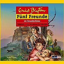 Fünf Freunde im Gruselschloss (Fünf Freunde 52) Hörbuch von Enid Blyton Gesprochen von: Rosemarie Fendel