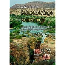 Schmetterlinge weinen nicht (German Edition)