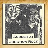 Ambush at Junction Rock