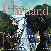 Sailing to Love (The Pink Collection 11) | Barbara Cartland