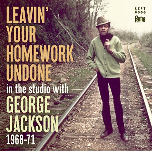 George Jackson - Leavin' Your Homework Undone