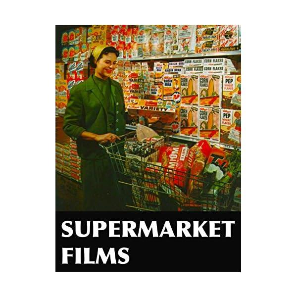 Supermarket Films