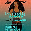 Fashionably Fanged: The Hot Damned Series, Book 8 Audiobook by Robyn Peterman Narrated by Audrey Lusk