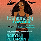 Fashionably Fanged: The Hot Damned Series, Book 8 | Robyn Peterman