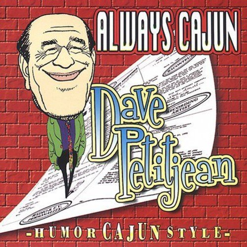 Always Cajun by Kom-a-Day Records (Dave Petitjean)