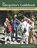 Interpreter's Guidebook: Techniques and tips for programs and presentations