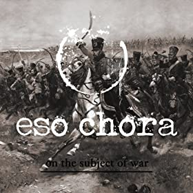: On the Subject of War (feat. Mark Zonder): Eso Chora: MP3 Downloads