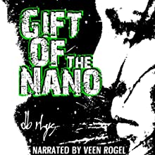 Gift of the Nanos Audiobook by DB Rhys Narrated by Reen Vogel