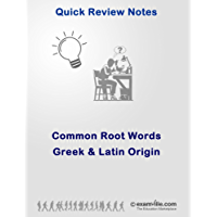 Common Root Words in English Language: Greek and Latin Origin (Quick Review Notes)