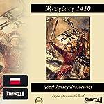 Krzyzacy 1410 | Józef Ignacy Kraszewski