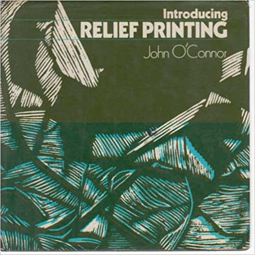 Book Introducing Relief Printing ([Batsford art and crafts books])