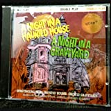 A Night in a Haunted House/a Night in a Graveyard
