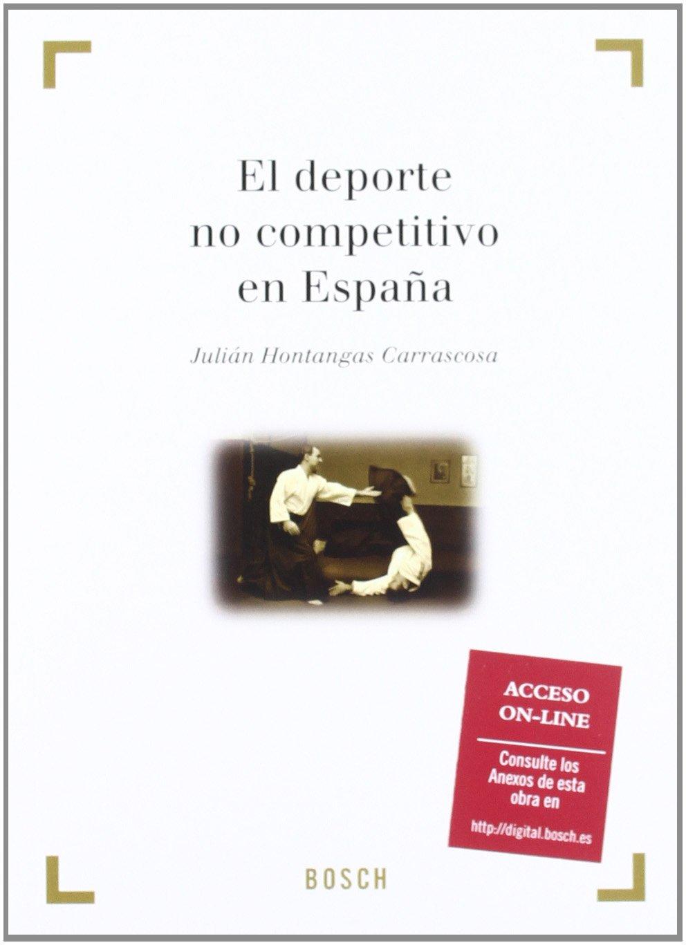 El deporte no competitivo en España Derecho Y Deporte bosch ...