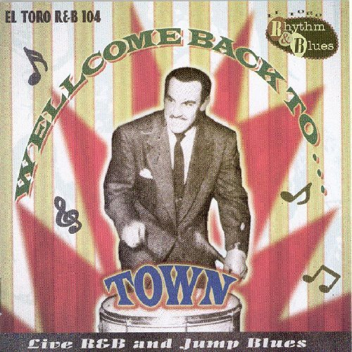 Welcome Back To Town - Live R&B and Jump Blues
