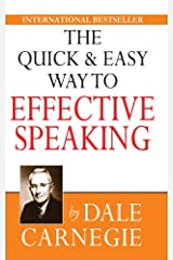 The Quick and Easy Way to Effective Speaking Kindle Edition