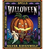 Halloween: Spells, Recipes & Customs   [HALLOWEEN] [Paperback]