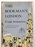 img - for The Bookman's London--An Affectionate Journey Through The Book World of London book / textbook / text book
