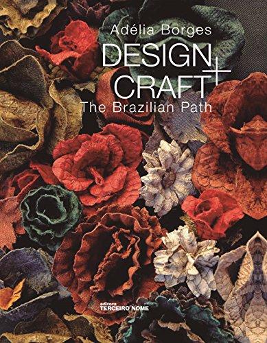 Design and Craft. The Brazilian Path