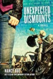 Unexpected Dismounts: A Novel (The Reluctant Prophet Series Book 2)