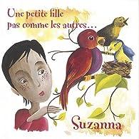 Suzanna, une petite fille pas comme les autres par Maud Brunaud