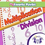 Multiplication and Division | Kim Mitzo Thompson,Karen Mitzo Hilderbrand,Twin Sisters