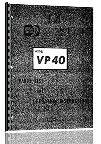 Ditch Witch VP-40 Vibratory Plow Parts Manual: Misc  Tractors