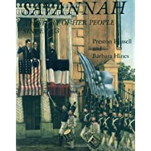 Savannah: A History of Her People Since 1733