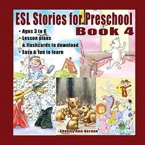 ESL Stories for Preschool: Book 4 (Volume 4)