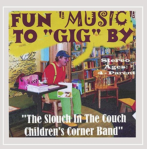 Fun Music to GIG By (Couchs For Children)