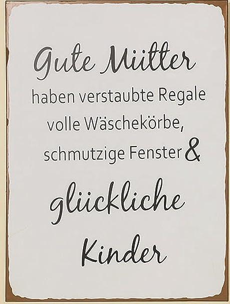 Schild Familie Gute Mütter Haben 40x30cm Material