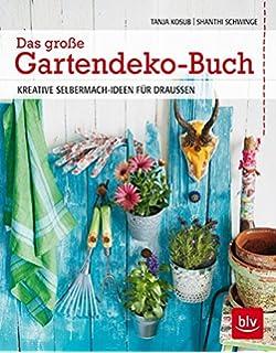 Gartendeko selber machen: Amazon.de: Marion Dawidowski: Bücher