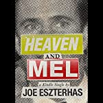 Heaven and Mel | Joe Eszterhas
