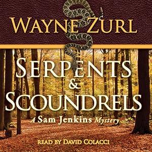 Serpents & Scoundrels Audiobook