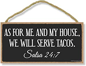 Honey Dew Gifts Kitchen Signs Wall Decor, As for Me and My House We Will Serve Tacos 5 inch by 10 inch Hanging, Wall Art, Decorative Wood Sign, Funny Signs