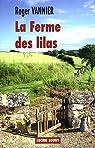 La ferme des lilas par Vannier
