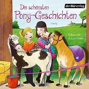 Die schönsten Pony-Geschichten Hörbuch
