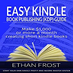 Easy Kindle Book (KDP) Publishing Guide
