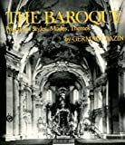 The Baroque : Principles, Styles, Modes, Themes, Bazin, Germain, 0393090558