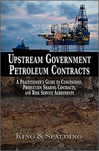 Amazon com: Upstream Government Petroleum Contracts: A Practitioner