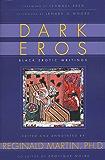 Dark Eros: Black Erotic Writings
