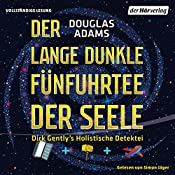 Der lange dunkle Fünfuhrtee der Seele (Dirk Gently 2) | Douglas Adams