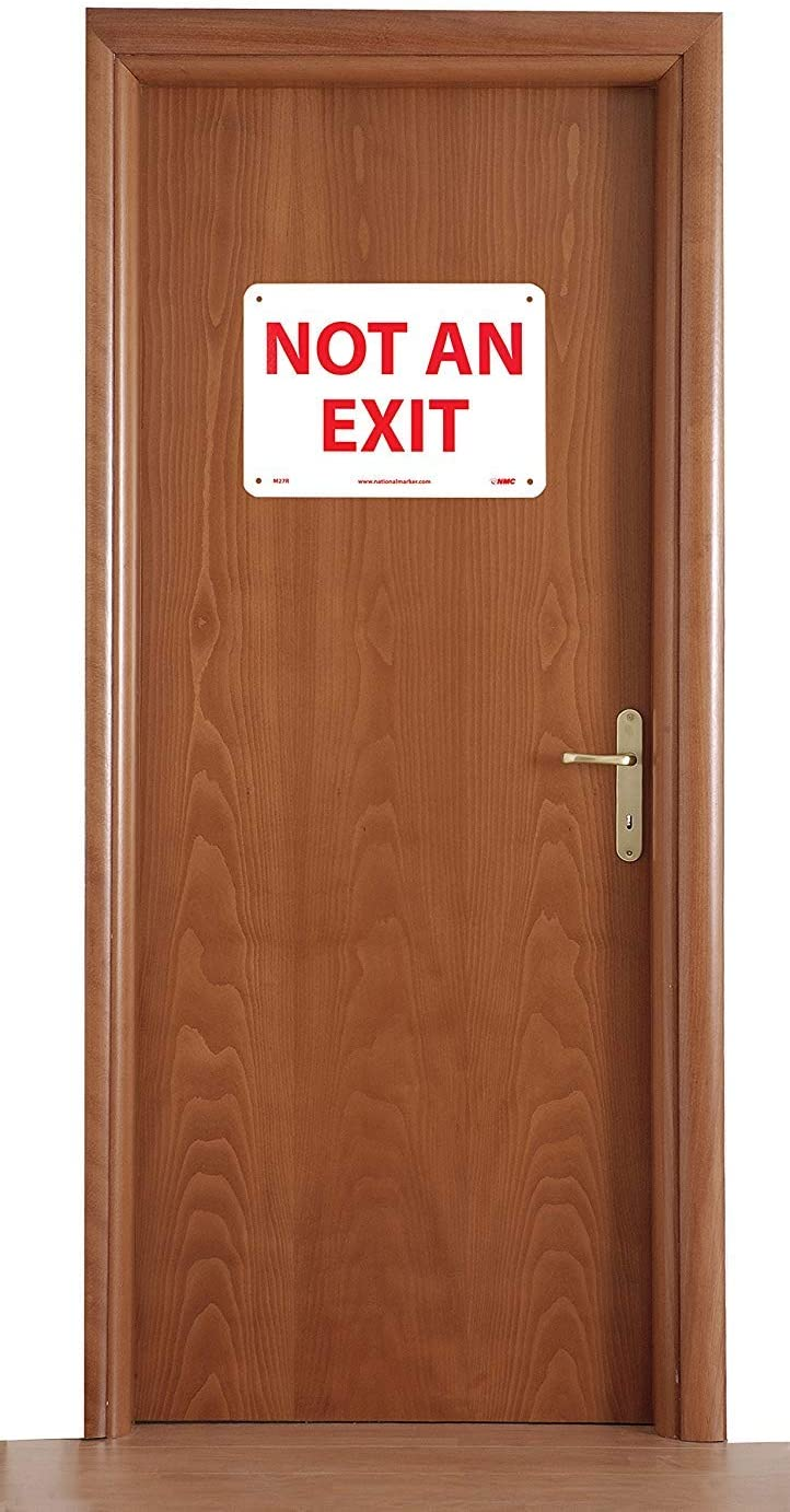 NOT AN EXIT 10 Width x 7 Height NMC M27R Safety Sign Red on White Rigid Plastic