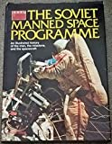 img - for The Soviet Manned Space Programme book / textbook / text book