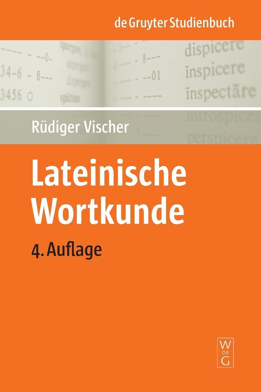 Lateinische Wortkunde (De Gruyter Studienbuch)