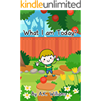 What I am Today?: Bed Time Story For Kids toddler Children age 2-6 Yrs to create imagination to their minds. (bed time… book cover