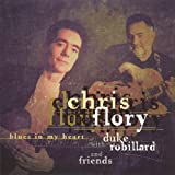 Blues In My Heart by Chris Flory (2003-07-23)