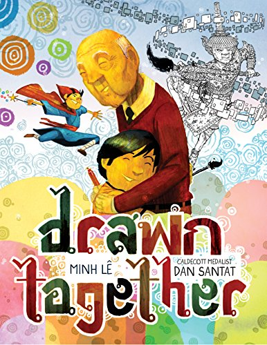 Drawn Together (Hyperion Picture Book (eBook)) by [Lê, Minh]